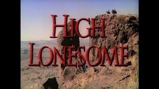 High Lonesome (1950)