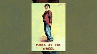 Mabel at the Wheel (1914)