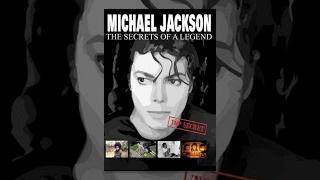 Michael Jackson: The Secrets of a Legend (2010)