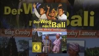 Der Weg Nach Bali (1952)