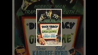 Dick Tracy Meets Gruesome (1947)
