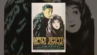 D.W. Griffith: Broken Blossoms (1919)