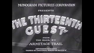 The Thirteenth Guest (1932)