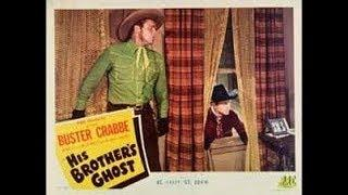 His Brother's Ghost (1945)