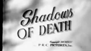 Shadows of Death (1945)